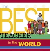 The Best Teacher in the World ebook by Howard Books