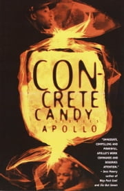 Concrete Candy - Stories ebook by Apollo