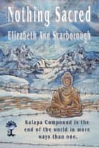 Nothing Sacred ebook by Elizabeth Ann Scarborough
