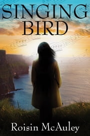 Singing Bird ebook by Roisin McAuley