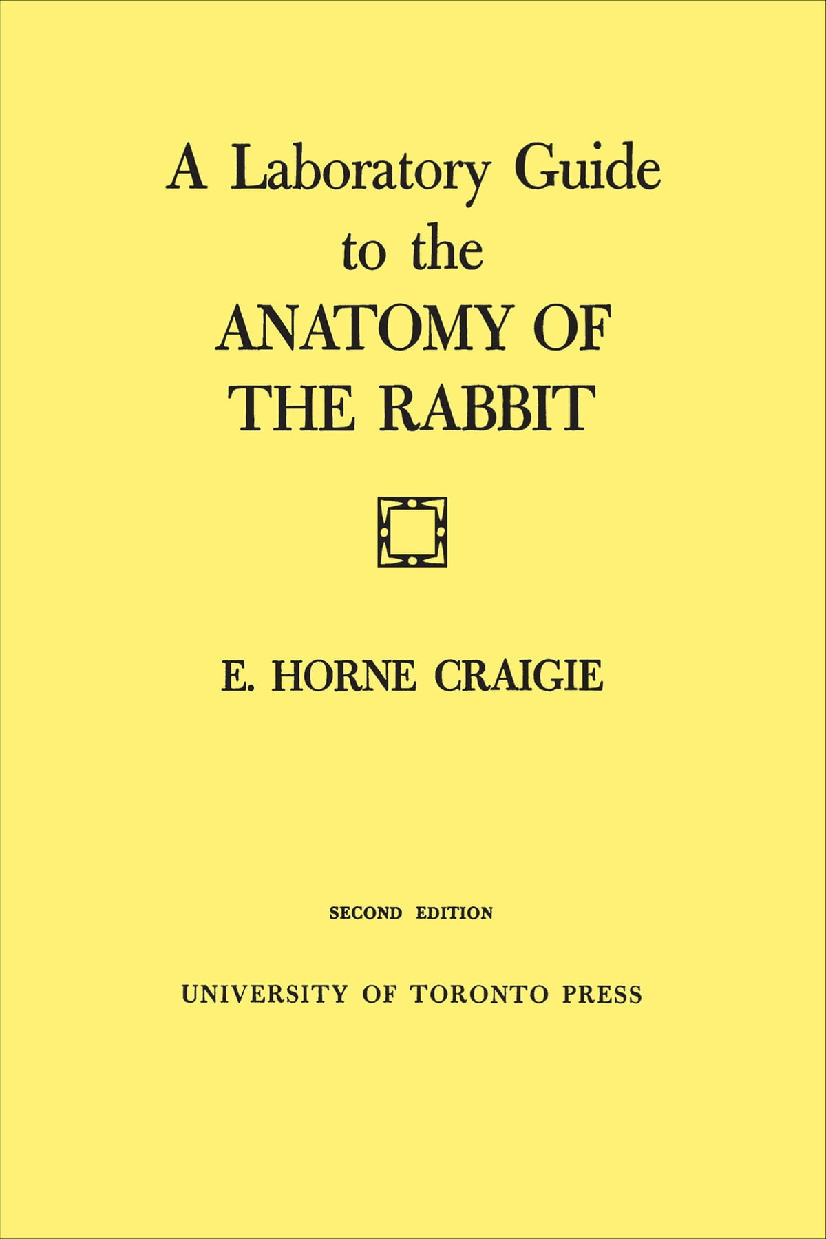 A Laboratory Guide To The Anatomy Of The Rabbit Ebook By Edward