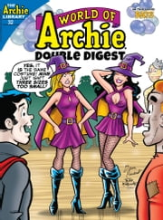 World of Archie Double Digest #32 ebook by Archie Superstars