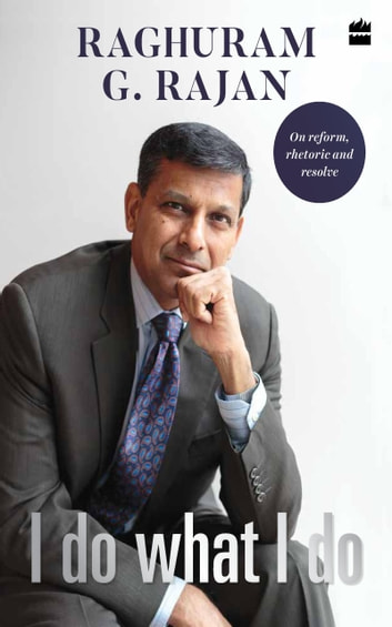 I do what i do ebook by raghuram g rajan 9789352770151 rakuten kobo i do what i do ebook by raghuram g rajan fandeluxe Image collections