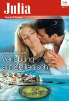 Verlobung auf Sizilianisch ebook by Sarah Morgan