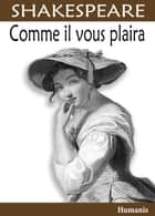 Comme il vous plaira ebook by William Shakespeare