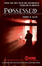 Possessed - The True Story of an Exorcism ebook by Thomas B. Allen