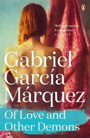 Of Love and Other Demons ebook by Gabriel Garcia Marquez