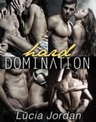 Hard Domination - Complete Series ebook by