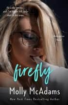 Firefly - A Redemption Novel, #2 ebook by Molly McAdams