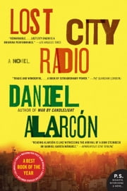 Lost City Radio ebook by Daniel Alarcon