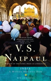 India - A Million Mutinies Now ebook by V. S. Naipaul