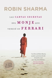 Las cartas secretas del monje que vendió su Ferrari ebook by Robin Sharma