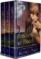 Brotherhood of Blood 1-3 Box Set ebook by