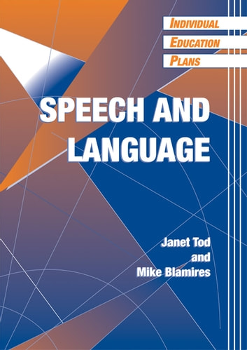 Individual Education Plans (IEPs) - Speech and Language ebook by Taylor and Francis