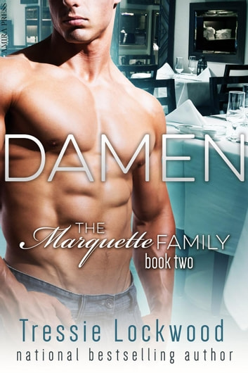 Damen - The Marquette Family, #2 ebook by Tressie Lockwood