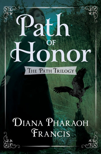 Path of Honor ebook by Diana Pharaoh Francis