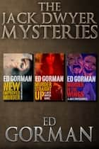 The Jack Dwyer Mysteries ebook by Ed Gorman