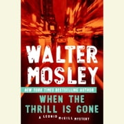 When the Thrill Is Gone audiobook by Walter Mosley