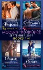 Modern Romance September 2017 Books 1 - 4 (Mills & Boon e-Book Collections) ebook by Carole Mortimer, Miranda Lee, Michelle Smart,...