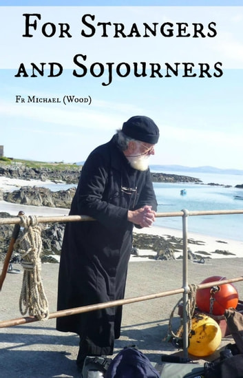 For Strangers And Sojourners ebook by Michael Wood