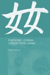 Emerging Lesbian Voices from Japan ebook by Sharon Chalmers