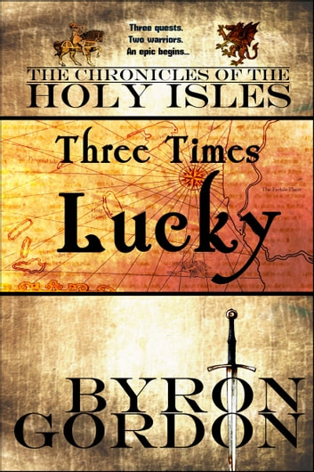 Three times lucky ebook by byron gordon 9781476245157 rakuten kobo three times lucky ebook by byron gordon fandeluxe Gallery