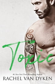 Toxic ebook by Rachel Van Dyken