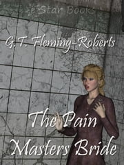 Pain Masters Brideq ebook by G.T. Fleming-Roberts,Rexton Archer