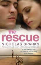 The Rescue ekitaplar by Nicholas Sparks