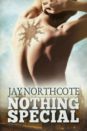 Nothing Special ebook by Jay Northcote,Anna Sikorska