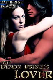 The Demon Prince's Lover ebook by Catherine DeVore