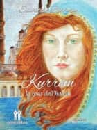 Kurrem - La rosa dell'harem ebook by Salvatore Barrocu