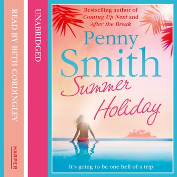 Summer Holiday audiobook by Penny Smith