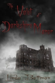 The Valet of Darkshire Manor ebook by Linda Boltman
