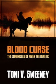Blood Curse ebook by Toni V. Sweeney