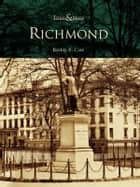 Richmond ebook by Keshia A. Case