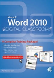 Microsoft Word 2010 Digital Classroom ebook by Training Team