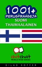 1001+ perusfraaseja suomi - thaimaalainen ebook by Gilad Soffer