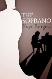The Soprano ebook by Kayt Burgess