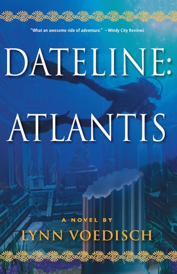 Dateline: Atlantis ebook by Lynn Voedisch