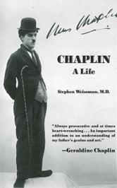 Chaplin - A Life ebook by Stephen Weissman