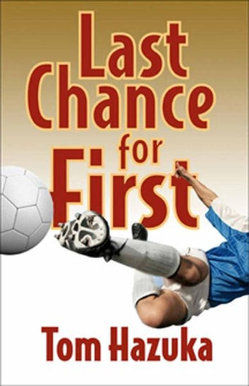 Last Chance for First ebook by Tom Hazuka