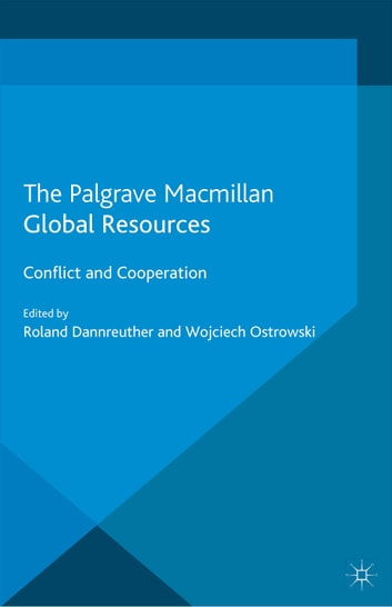 Global Resources - Conflict and Cooperation ebook by