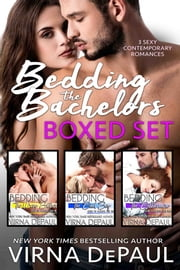Bedding The Bachelors Boxed Set - Books 1-3 ebook by Virna DePaul
