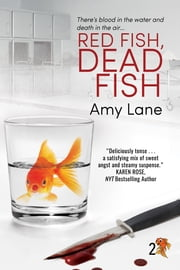 Red Fish, Dead Fish ebook by
