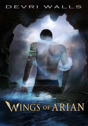 Wings of Arian ebook by Devri Walls