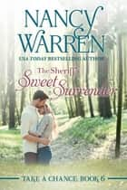 The Sheriff's Sweet Surrender ebook by Nancy Warren