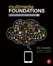 Multimedia Foundations ebook by Vic Costello