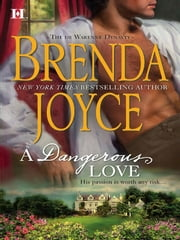 A Dangerous Love ebook by Brenda Joyce