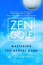 Zen Golf ebook by Joseph Parent